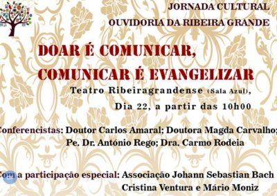 Ouvidoria da Ribeira Grande promove jornada cultural sobre a comunicação e evangelização