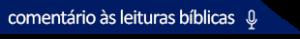bt_audio_comentario_leituras_biblicas
