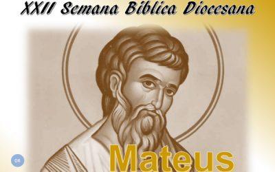 """XXII Semana Bíblica Diocesana de São Miguel centrada em """"Mateus: de publicano a apóstolo"""""""