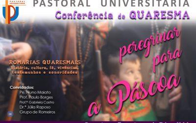 "Pastoral Universitária promove ""Peregrinar para a Páscoa"""