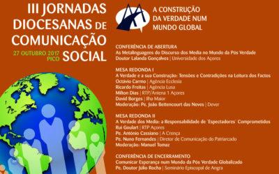 A construção da Verdade num mundo global é o tema das III Jornadas diocesanas de Comunicação