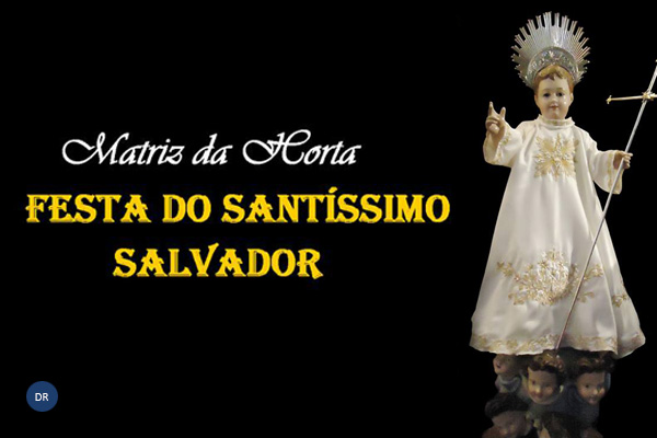 Festa do Santíssimo Salvador anima a cidade da Horta