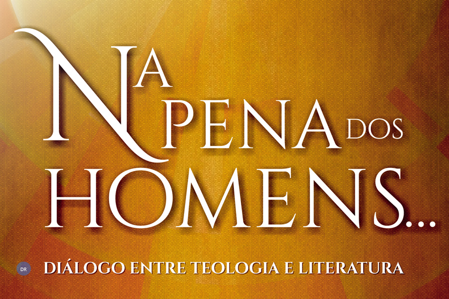 """""""Deus na pena dos homens"""", o diálogo entre Teologia e Literatura no Seminário de Angra"""