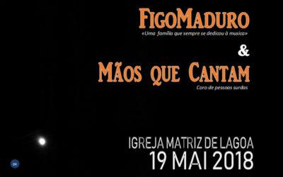 """""""FigoMaduro"""" e """"Mãos que Cantam"""" atuam na Igreja Matriz de Lagoa no próximo dia 19 de maio"""