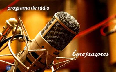 Programa de rádio Igreja Açores regressa de férias este domingo