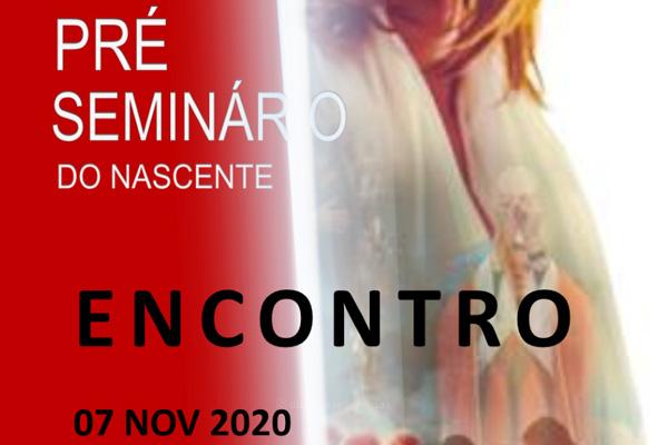 Pré Seminário do Nascente promove Encontro em novembro
