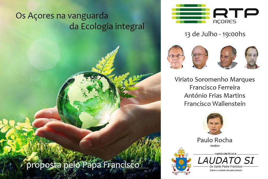 Os Açores na vanguarda da Ecologia Integral proposta por Francisco